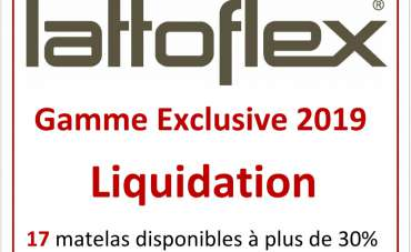 Liquidation Lattoflex Gamme Exclusive 2019